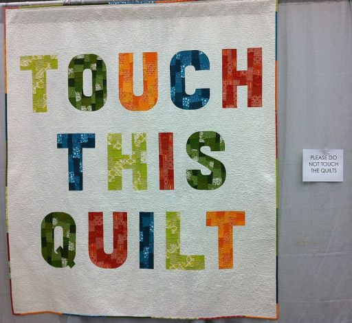 Touch This Quilt