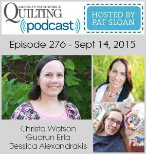 American Patchwork Quilting Pocast episode 276 sept 14 2015