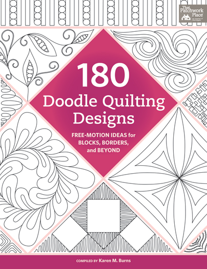 Free Motion Quilting Patterns For Blocks : Check out 180 Doodle Quilting Designs Free Motion Ideas for Blocks, Borders, and Beyond ...