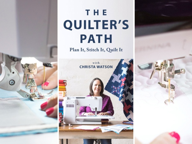 The Quilter's Path by Christa Watson
