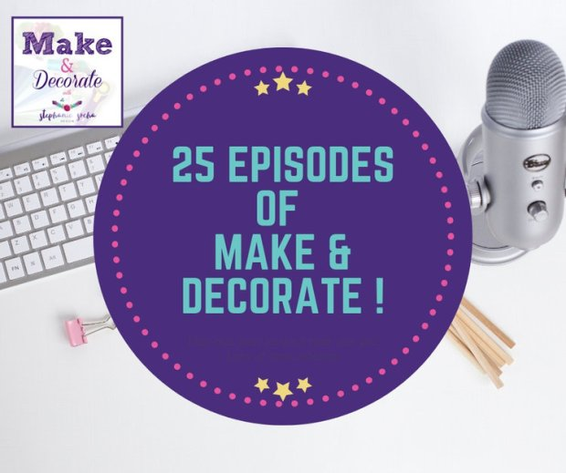 Make and Decorate Podcast